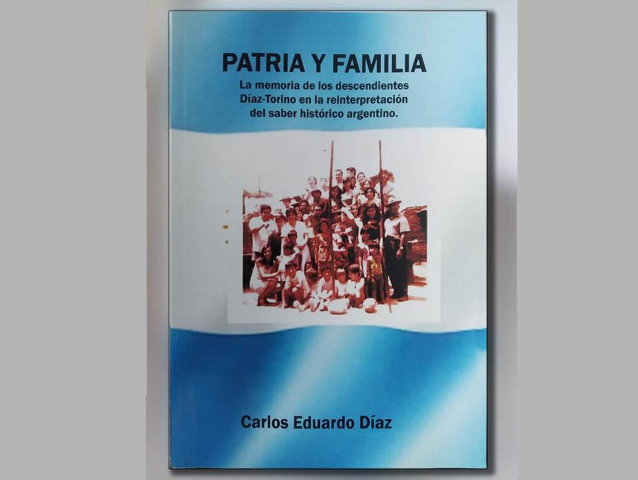 """El libro """"Patria y Familia"""" de Carlos Eduardo Díaz"""