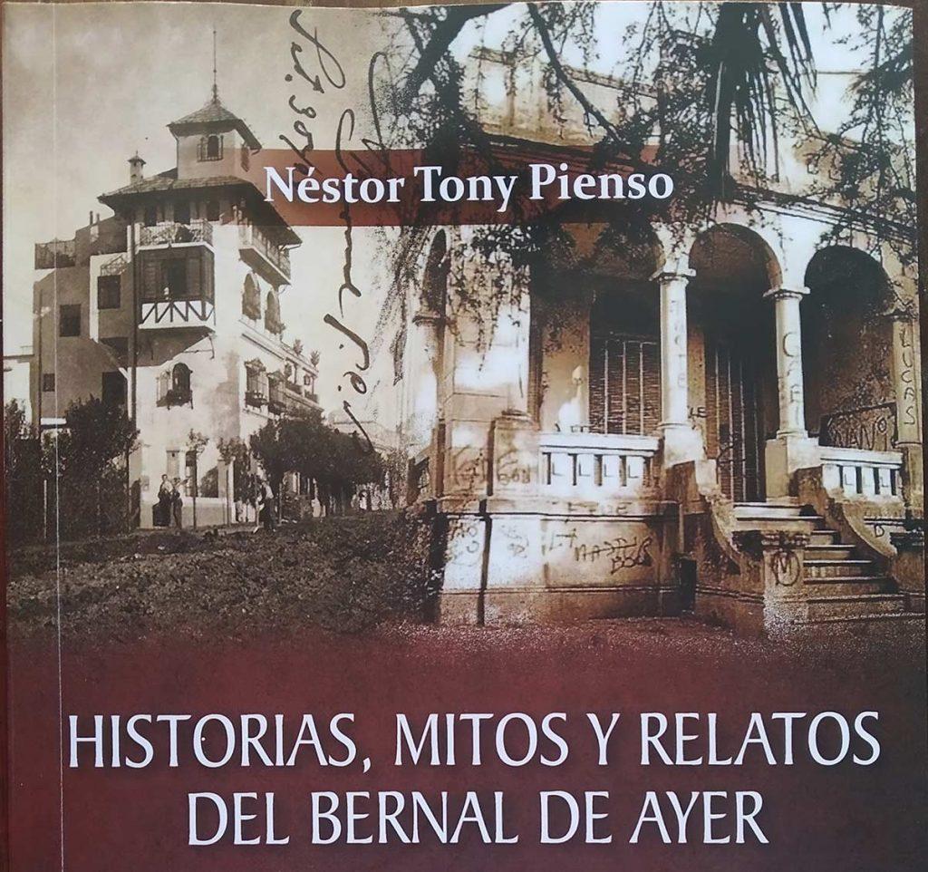 """""""Historias, mitos y relatos del Bernal de ayer"""" libro de Tony Pienso"""